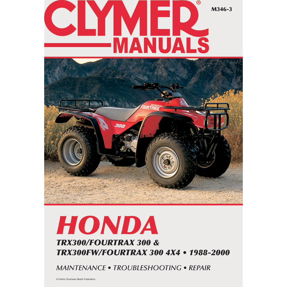 Clymer Honda TRX300/Fourtrax 300 & TRX300FW/Fourtrax, 300 4x4 (1988-2000)