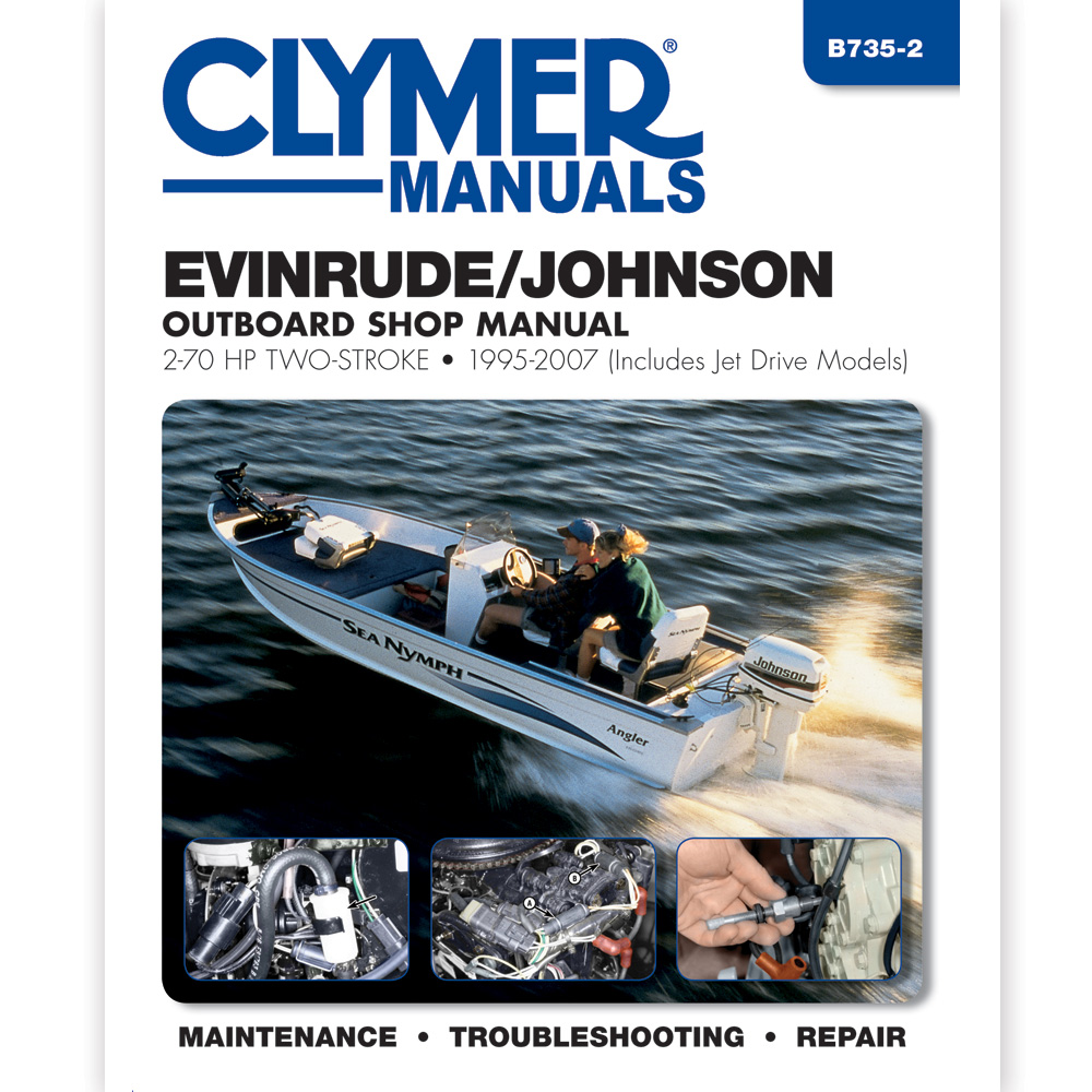 Clymer Evinrude/Johnson 2-70 HP Two-Stroke Outboards (Includes Jet Drive Models) - 1995-2007