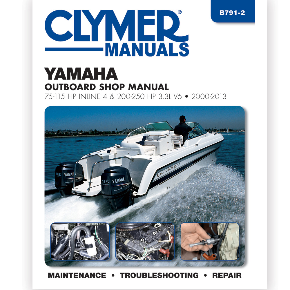 Clymer Yamaha 75-115 & 200-225 HP Fourstroke Outboard 2000-2013
