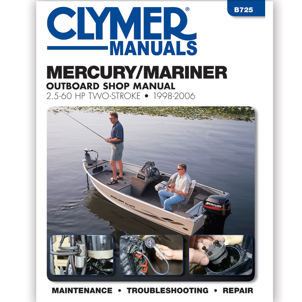 Clymer Mercury/Mariner 2.5 - 60 HP Two-Stroke Outboards, 1998-2006