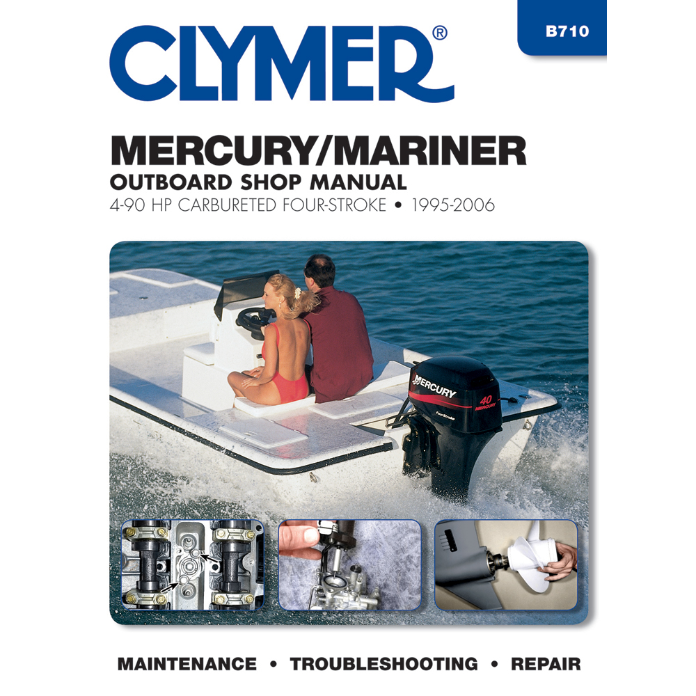 clymer mercury mariner 4 90 hp four stroke outboards 1995 2006 b710 rh northernmarineelectronics com Clymer Manuals Review Clymer Manuals XL75